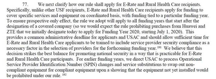 The new rules will be on the eligible telecommunications carriers receiving USF support through the High Cost/Connect America fund, particularly rural wireless carriers who have been major customers of economical Huawei equipment