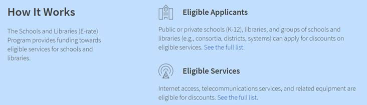 New E-rate webpage which explains how the program works for eligible applicants and eligible services.